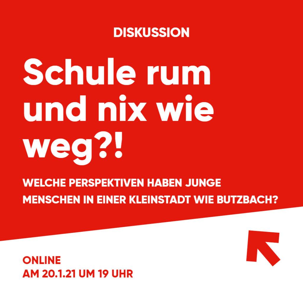 """Online-Veranstaltung """"Schule rum und nix wie weg?! - Welche Perspektiven haben junge Menschen in einer Kleinstadt wie Butzbach?"""""""